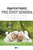 Praktický rádce pro život seniora - Jitka Suchá