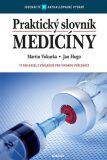 Praktický slovník medicíny (11. vyd.) - Martin Vokurka