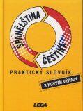 Praktický slovník španělsko-český, česko-španělský - Libuše Prokopová