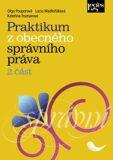 Praktikum z obecného správního práva, 2. část - Kateřina Frumarová, ...