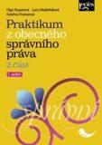 Praktikum z obecného správního práva 2. část - Kateřina Frumarová, ...