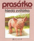 Prasátko hledá zvířátka - Jindřich Balík