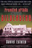 Pravdivý příběh skupiny Bilderberg - Estulin Daniel