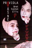 Pravidla vášně - Bret Easton Ellis
