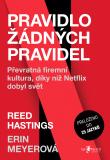 Pravidlo žádných pravidel - Reed Hastings, Erin Meyerová