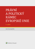 Právní a politický rámec Evropské unie - 5. vydání - Ivo Šlosarčík