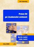 Právo EU po Lisabonské smlouvě - Martin Janků