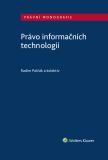 Právo informačních technologií - Michaela Kaslová,  Ezop, ...