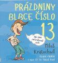 Prázdniny blbce č. 13 - Miloš Kratochvíl