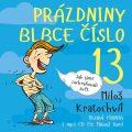 Prázdniny blbce číslo 13 - Miloš Kratochvíl