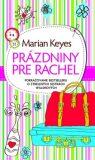 Prázdniny pre Rachel - Marian Keyes
