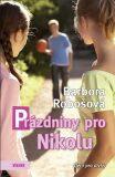 Prázdniny pro Nikolu - Barbora Robošová