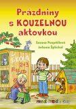 Prázdniny s kouzelnou aktovkou - První čtení s úkoly - Zuzana Pospíšilová