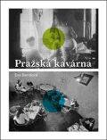 Pražská kavárna - Eva Bendová