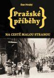 Pražské příběhy 1 - Dan Hrubý