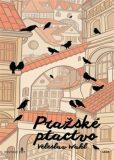 Pražské ptactvo - Veleslav Wahl