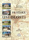 Pražské usedlosti - Barbora Lašťovková