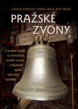 Pražské zvony - Ludmila Kybalová