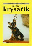 Pražský krysařík - Cyrila Karpfová, ...