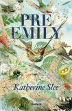 Pre Emily - Katherine Slee