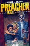 Preacher 4.-Křižáci - Garth Ennis, Steve Dillon