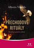 Přechodové rituály - Alberto Villoldo