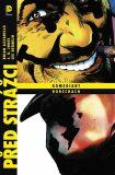 Před Strážci: Komediant / Rorschach - Brian Azzarello,  Lee Bermejo, ...