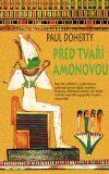 Před tváří Amonovou - Paul Doherty
