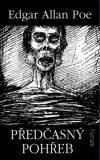 Předčasný pohřeb - Edgar Allan Poe