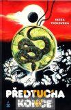 Předtucha konce - Inesa Trojovská