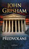 Předvolání - John Grisham