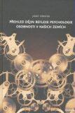 Přehled dějin reflexe psychologie osobnosti v našich zemích - Josef Förster