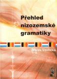 Přehled nizozemské gramatiky - Marek Vavřička