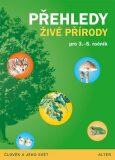 Přehledy živé přírody pro 3.-5. ročník - Lenka Bradáčová, ...
