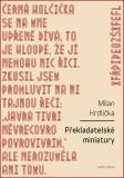 Překladatelské miniatury - Milan Hrdlička