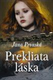 Prekliata láska - Jana Pronská