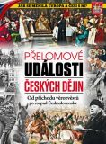 Přelomové události českých dějin - ...