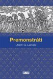 Premonstráti - Ulrich G. Leinsle