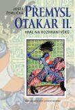 Přemysl Otakar II. - Josef Žemlička