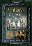 Přemyslovci 2 - Z milosti Boží - Ludmila Vaňková
