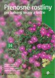 Přenosné rostliny pro balkony, terasy a lodžie - Petr Pasečný