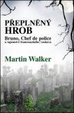 Přeplněný hrob - Martin Walker