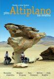 Přes Altiplano na svatbu - Monika a Jirka Vackovi
