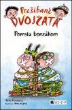Prešibané dvojčatá Pomsta bonzákom - Alena Penzešová
