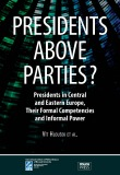 Presidents above Parties? - Vít Hloušek