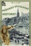Prešporsko-bratislavské historky - Ivan Szabó