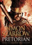 Pretorián - Simon Scarrow
