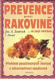 Prevence proti rakovině.... a její léčba - Josef A. Zentrich