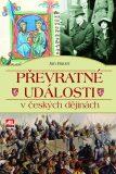 Převratné události v českých dějinách - Jan Bauer