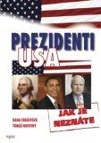 Prezidenti USA jak je neznáte - Tomáš Novotný, ...